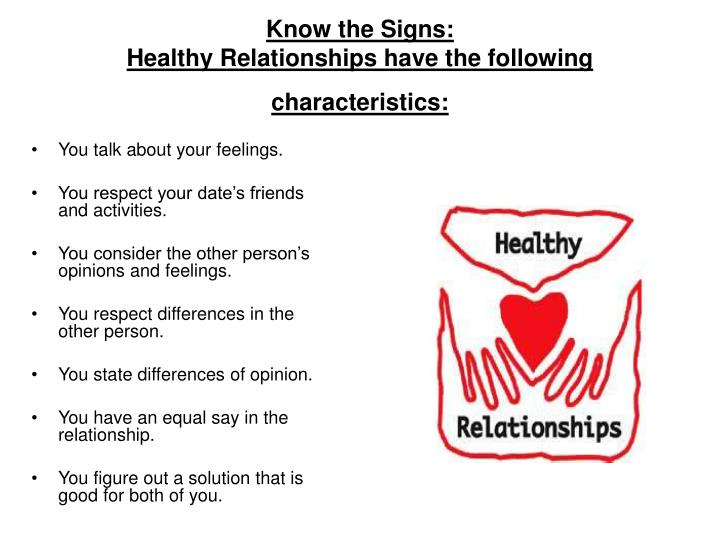 Know the signs healthy relationships have the following characteristics
