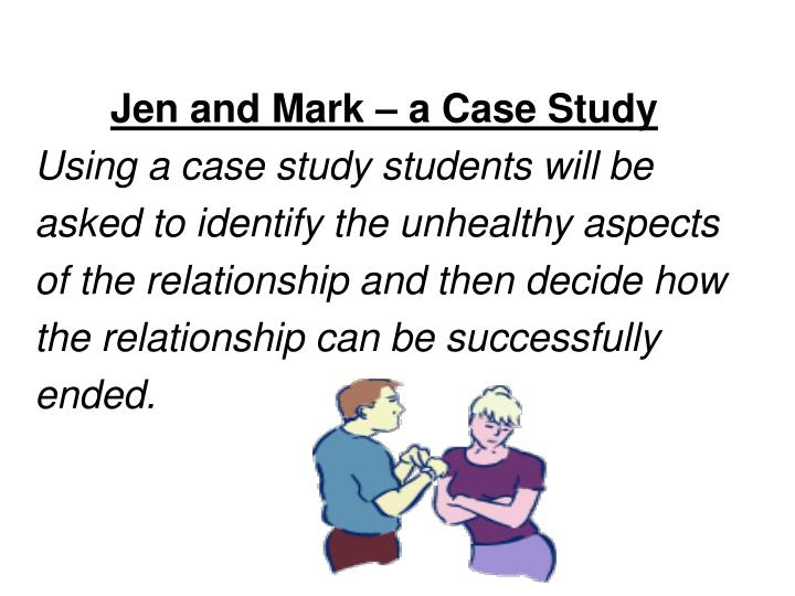 Jen and Mark – a Case Study