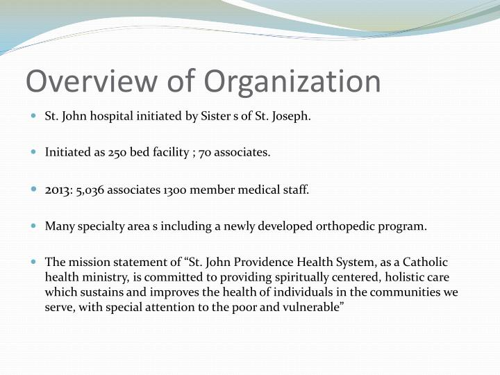 Overview of organization