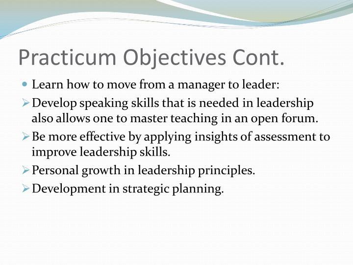 Practicum Objectives Cont.