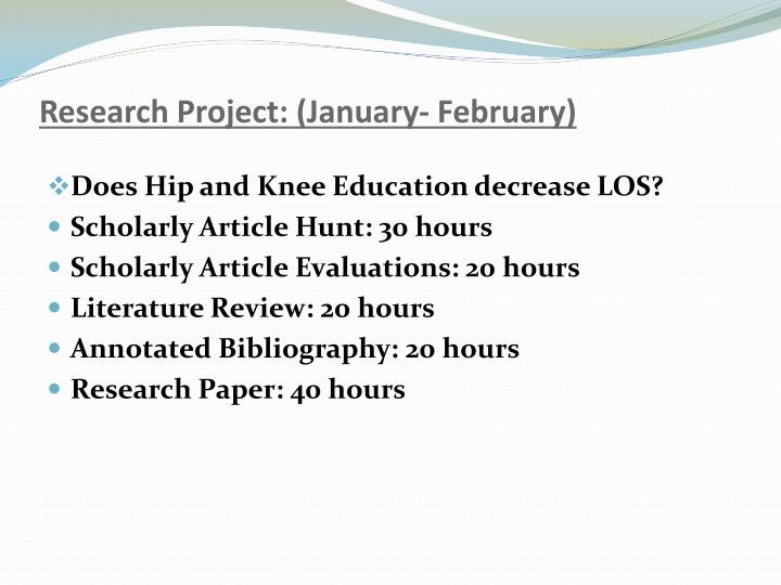 Research Project: (January- February)