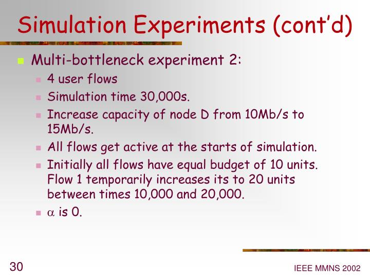 Simulation Experiments (cont'd)