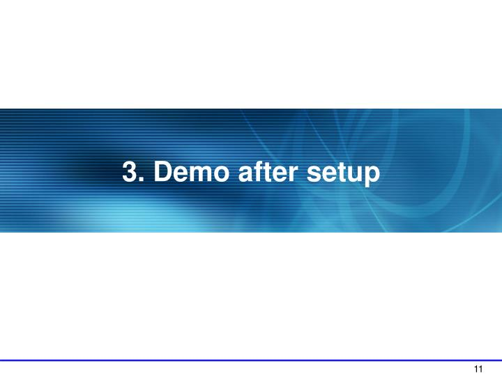 3. Demo after setup