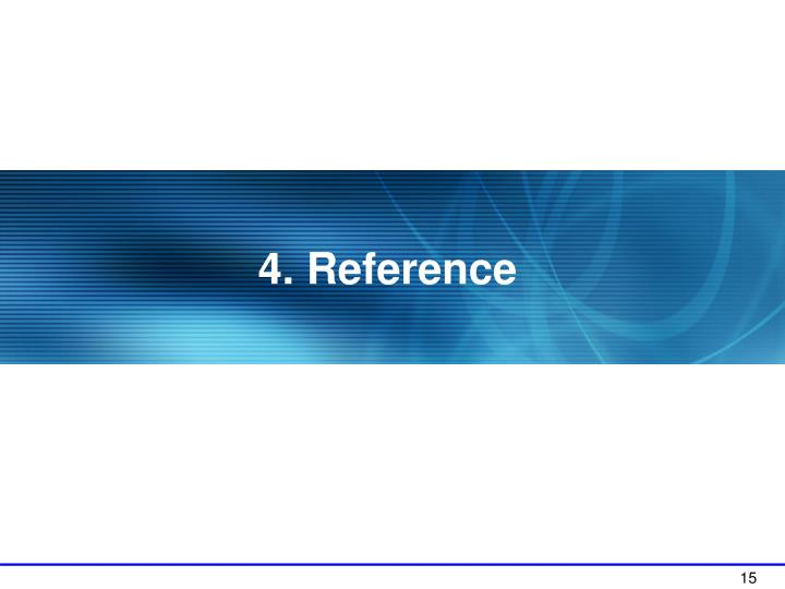 4. Reference