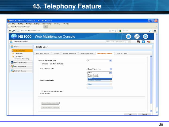 45. Telephony Feature