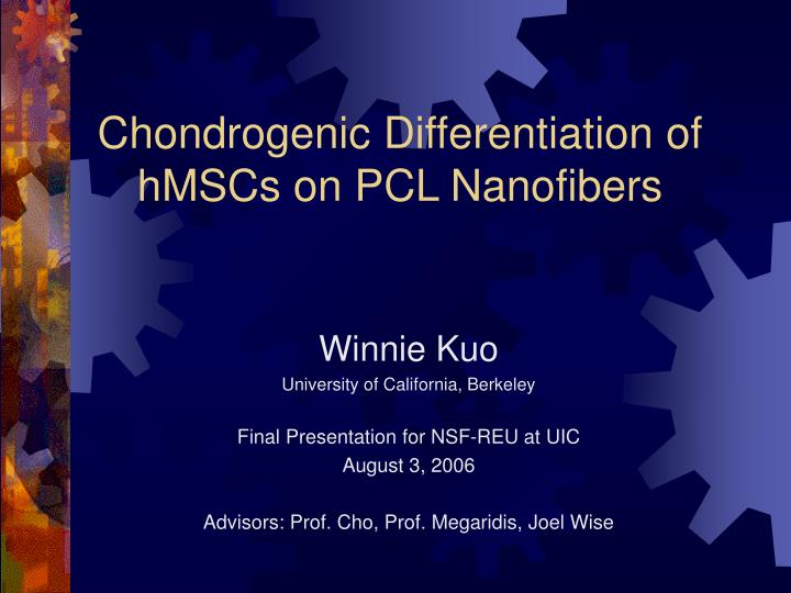 Chondrogenic differentiation of hmscs on pcl nanofibers