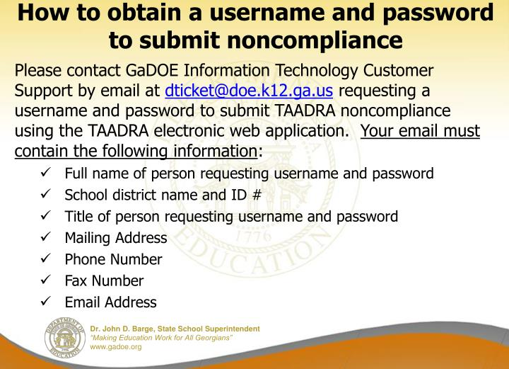How to obtain a username and password to submit noncompliance