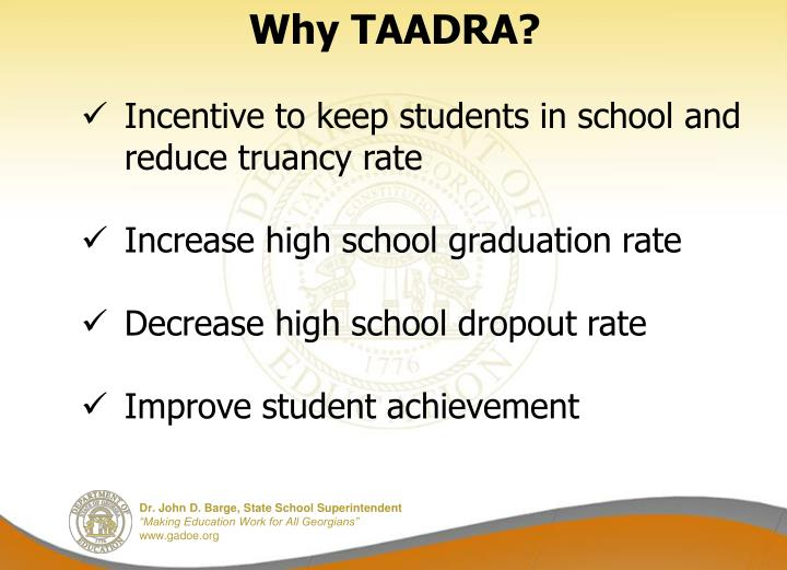 Why TAADRA?