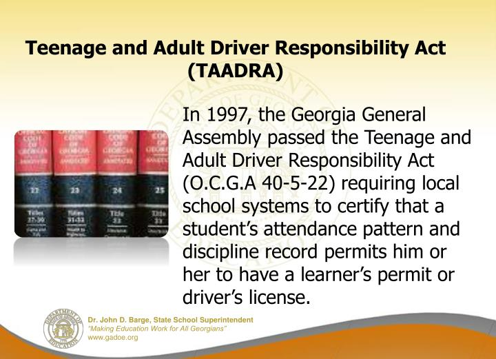Teenage and adult driver responsibility act taadra1