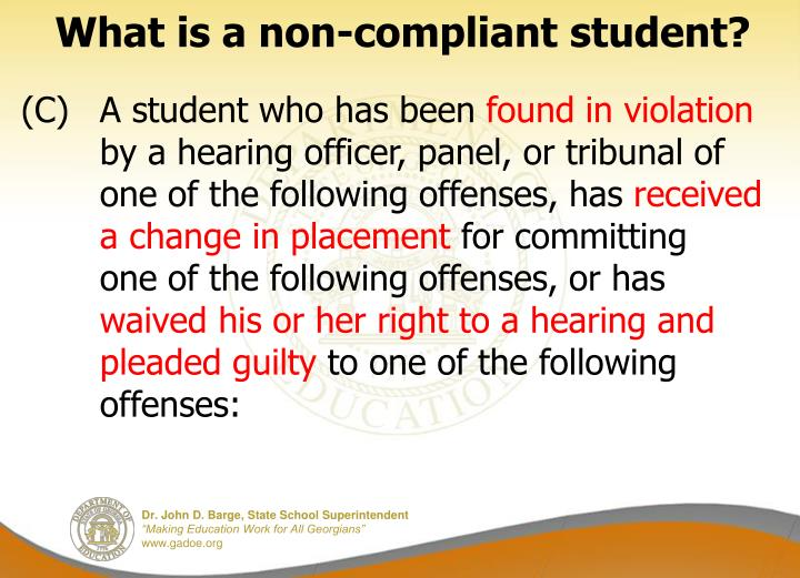 What is a non-compliant student?