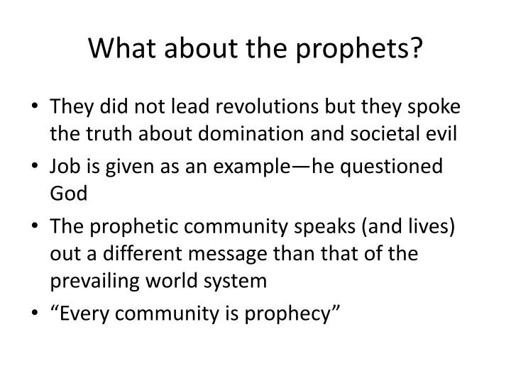 What about the prophets?