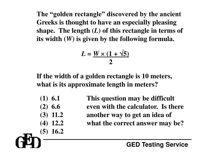 "The ""golden rectangle"" discovered by the ancient Greeks is thought to have an especially pleasing shape.  The length ("