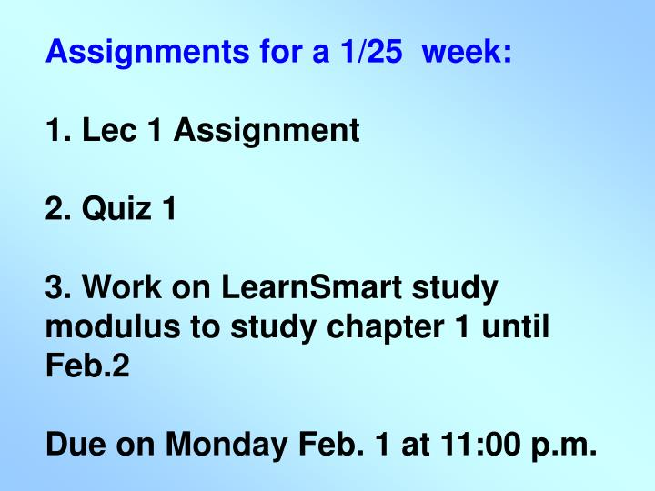 Assignments for a 1/25  week:
