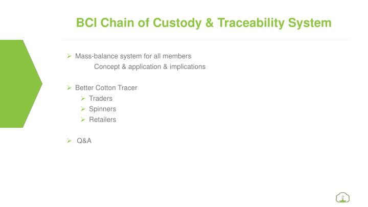 BCI Chain of Custody & Traceability System