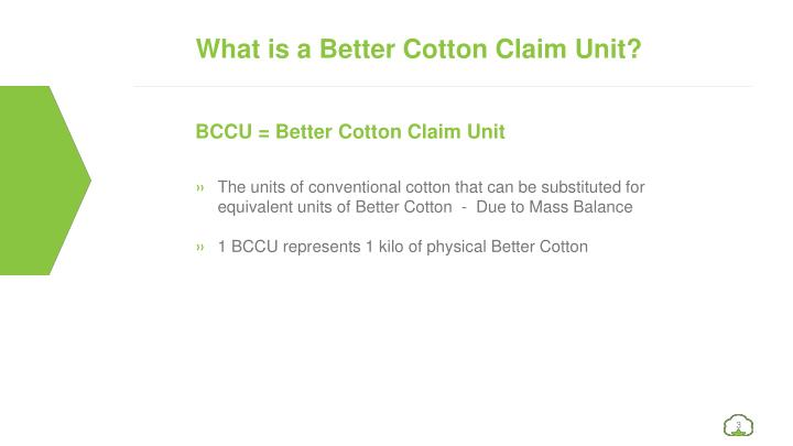 What is a Better Cotton Claim Unit?
