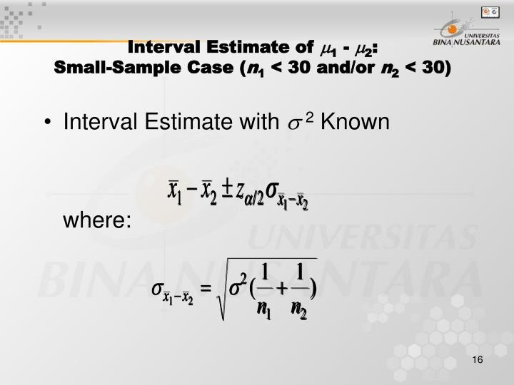 Interval Estimate of