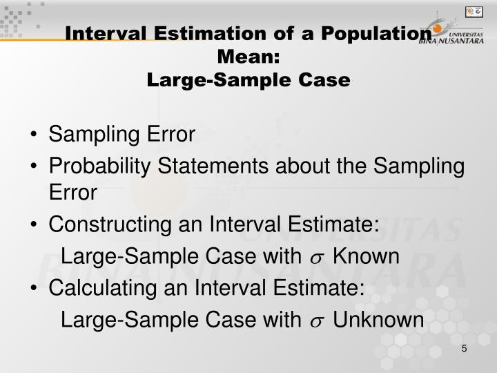 Interval Estimation of a Population Mean: