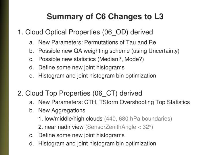 Summary of C6 Changes to L3