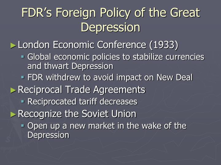 FDR's Foreign Policy of the Great Depression