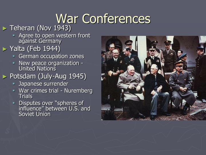 War Conferences
