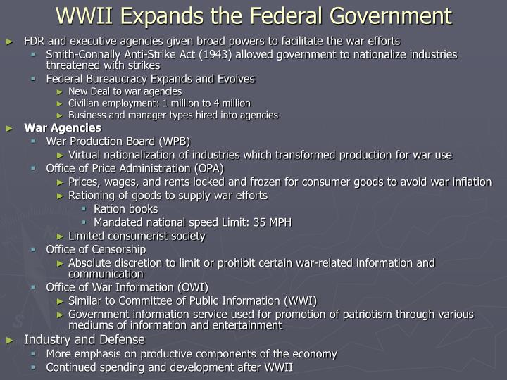 WWII Expands the Federal Government