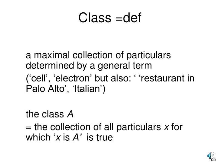 Class =def