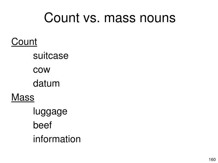 Count vs. mass nouns
