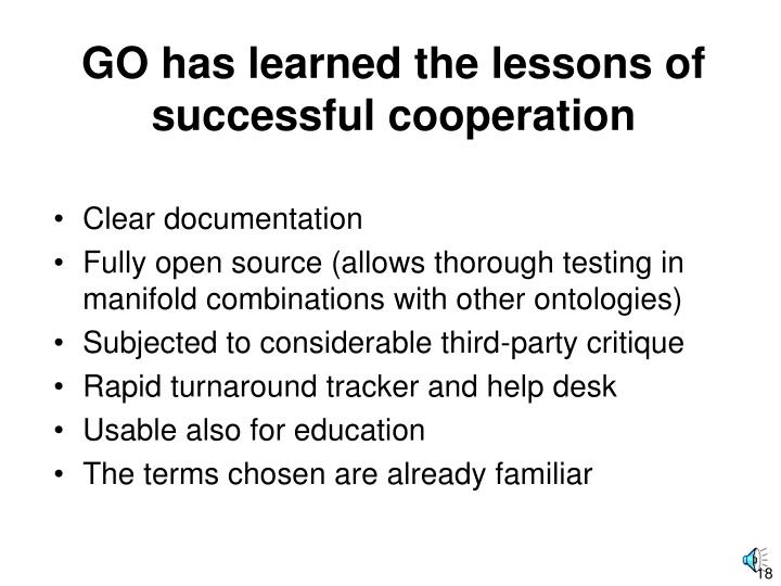 GO has learned the lessons of successful cooperation