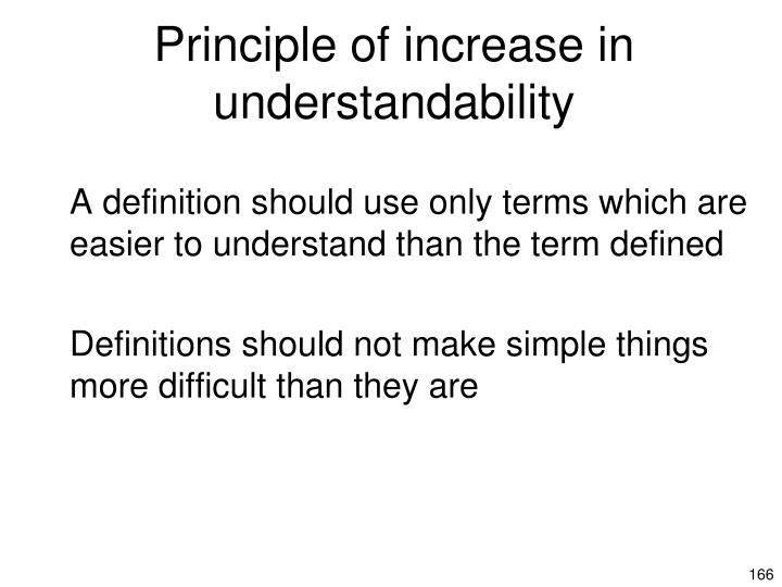 Principle of increase in understandability