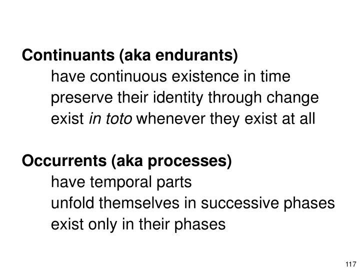 Continuants (aka endurants)