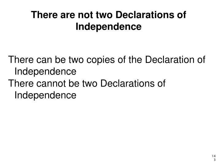 There are not two Declarations of Independence