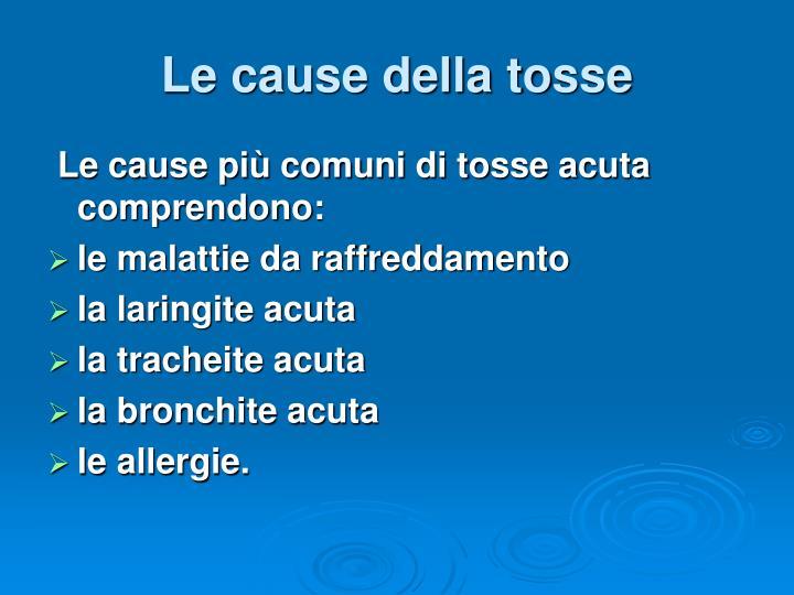 Le cause della tosse