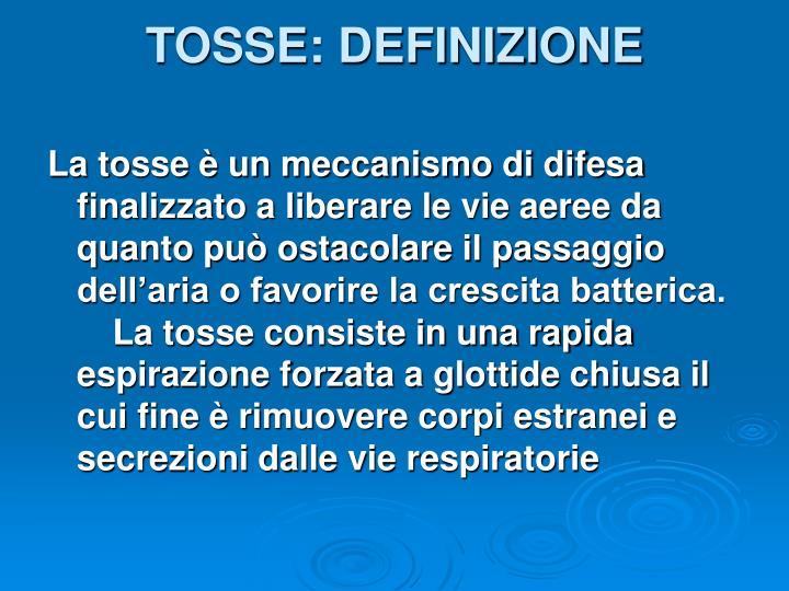 TOSSE: DEFINIZIONE