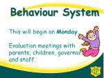 this will begin on monday evaluation meetings with parents children governors and staff