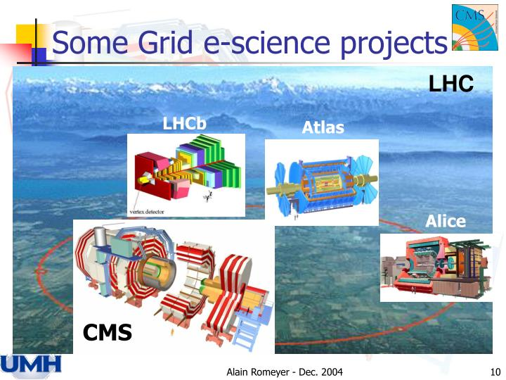 Some Grid e-science projects