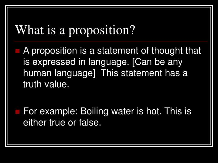 What is a proposition?