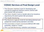 codac services at final design level