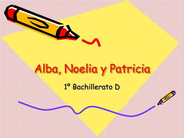 Alba, Noelia y Patricia
