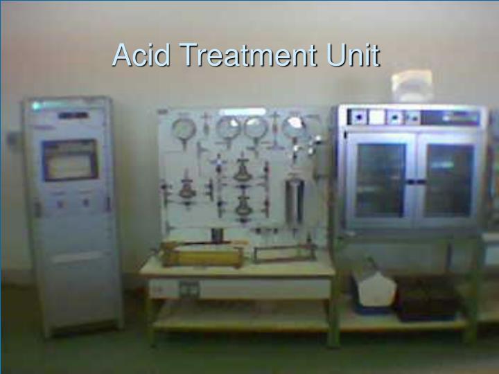 Acid Treatment Unit