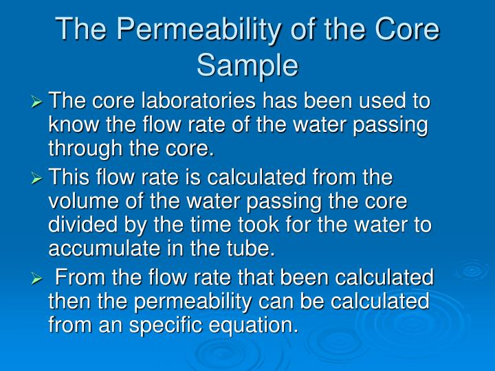 The Permeability of the Core Sample