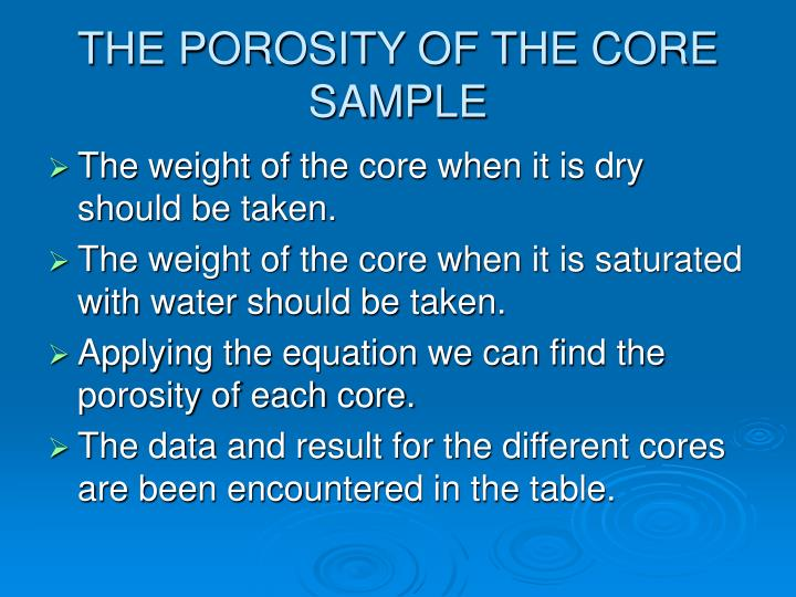 THE POROSITY OF THE CORE SAMPLE