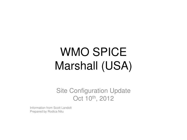 Wmo spice marshall usa