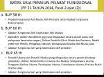 batas usia pensiun pejabat fungsional pp 21 tahun 2014 pasal 2 ayat 2