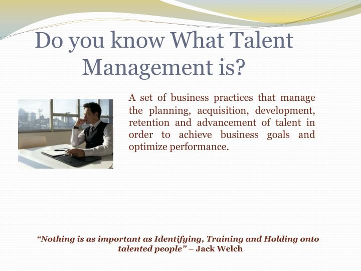 Do you know what talent management is