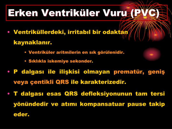 Erken Ventriküler Vuru (PVC)