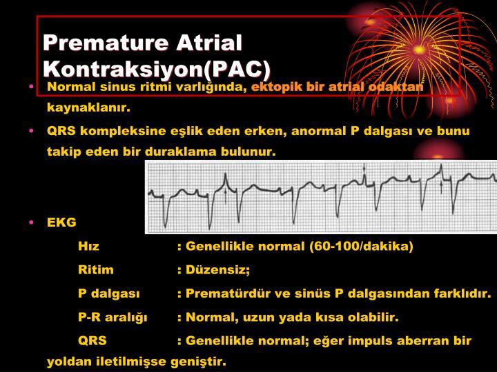 Premature Atrial Kontraksiyon(PAC)
