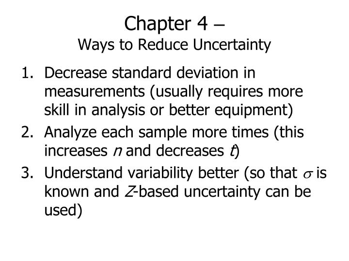 Chapter 4 ways to reduce uncertainty