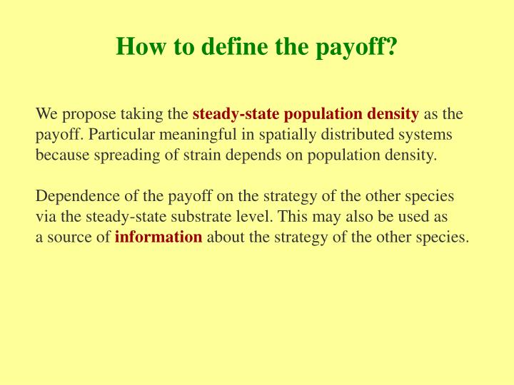 How to define the payoff?