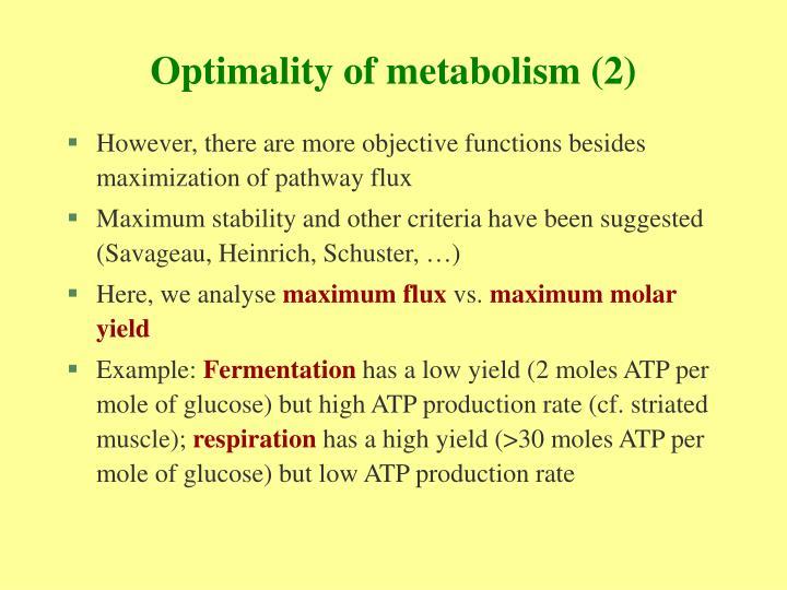 Optimality of metabolism (2)