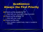 academics always the first priority